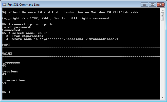 Oracle XE - Connected as SYSDBA, showing default values for processes, sessions and transactions